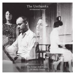 Diversions, vol.4 : The songs and poems of Molly Drake / The Unthanks |