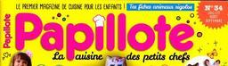 Papillote : la cuisine des petits chefs / [dir. de pub. Jean-Claude Le Bon]  