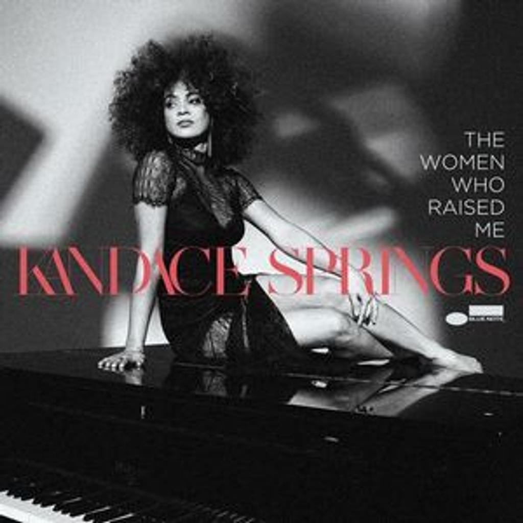 The women who raised me / Kandace Springs | Springs, Kandace