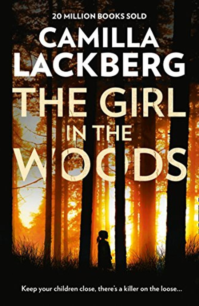 The Girl in the Woods / Camilla Lackberg |
