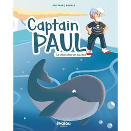 Captain Paul : le sanctuaire des baleines / Gropapa | Gropapa (1978?-....). Auteur