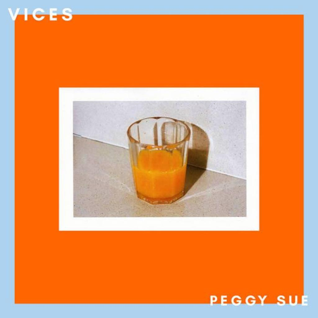 Vices / Peggy Sue |