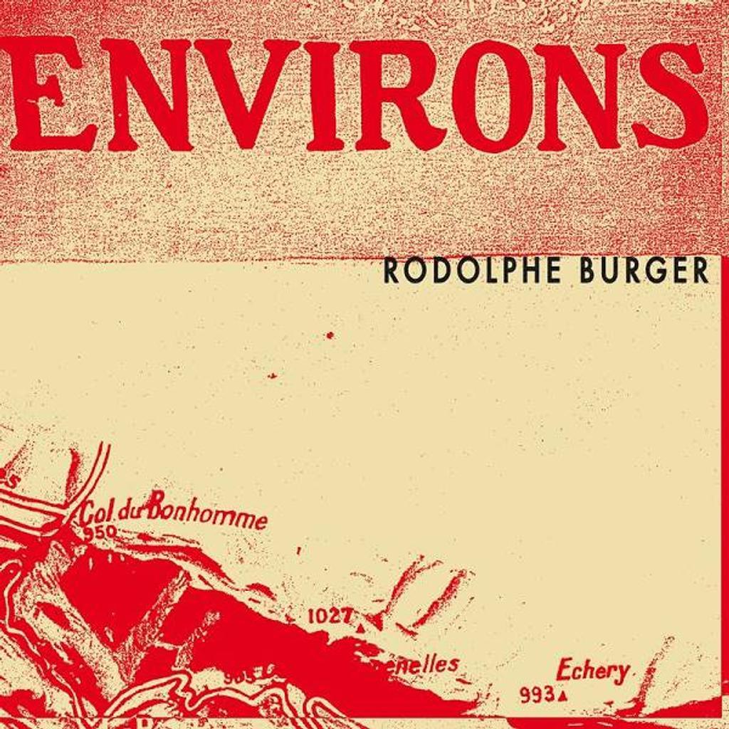 Environs / Rodolphe Burger |