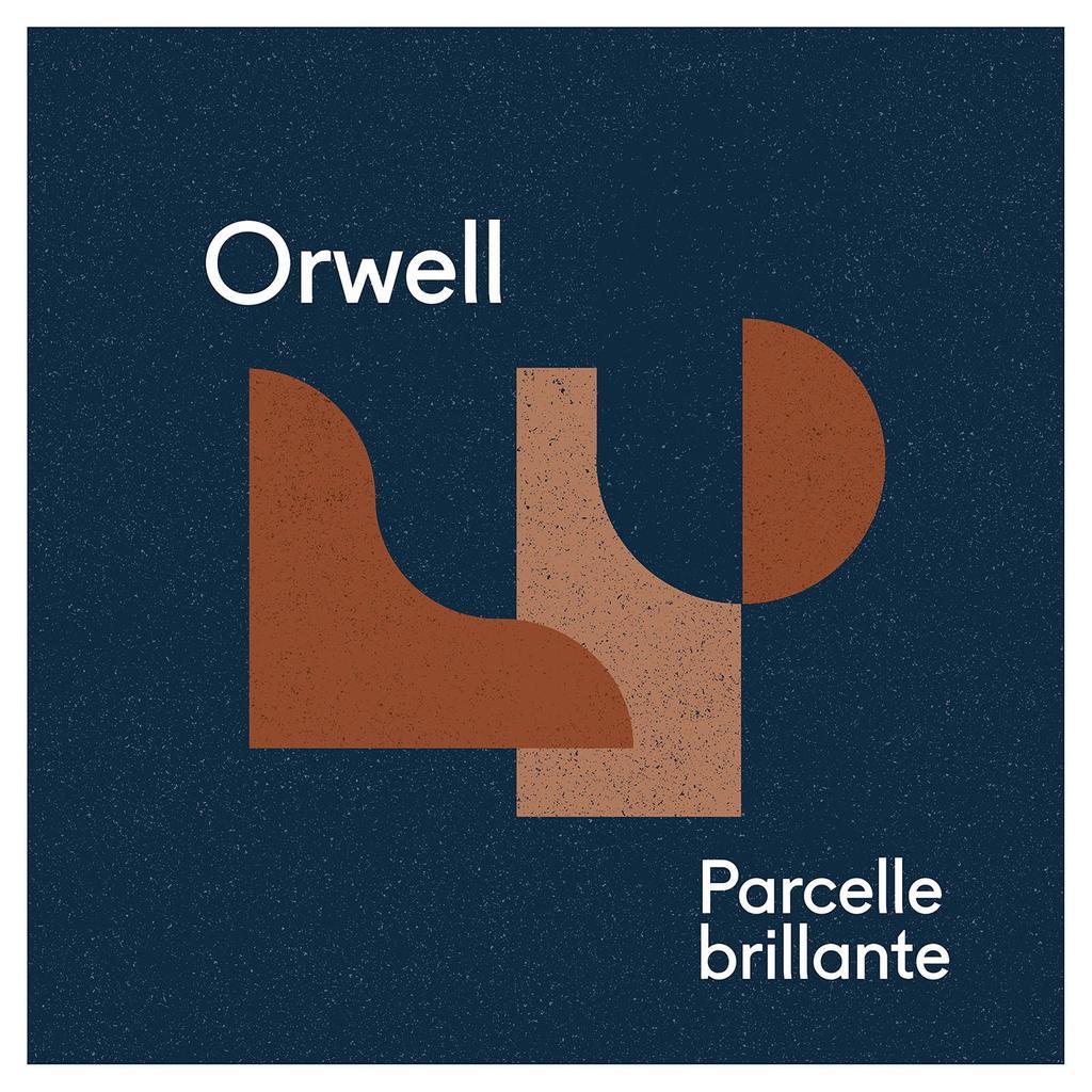 Parcelle brillante / Orwell |