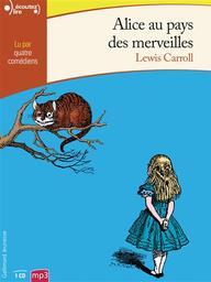 Alice au pays des merveilles / Lewis Carroll | Carroll, Lewis (1832-1898). Auteur
