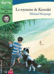 Le royaume de Kensuké / Michael Morpurgo | Morpurgo, Michael (1943-....). Auteur