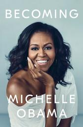 Becoming / Michelle Obama | Obama, Michelle (1964-....). Auteur