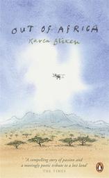 Out of Africa / Karen Blixen | Blixen, Karen (1885-1962). Auteur
