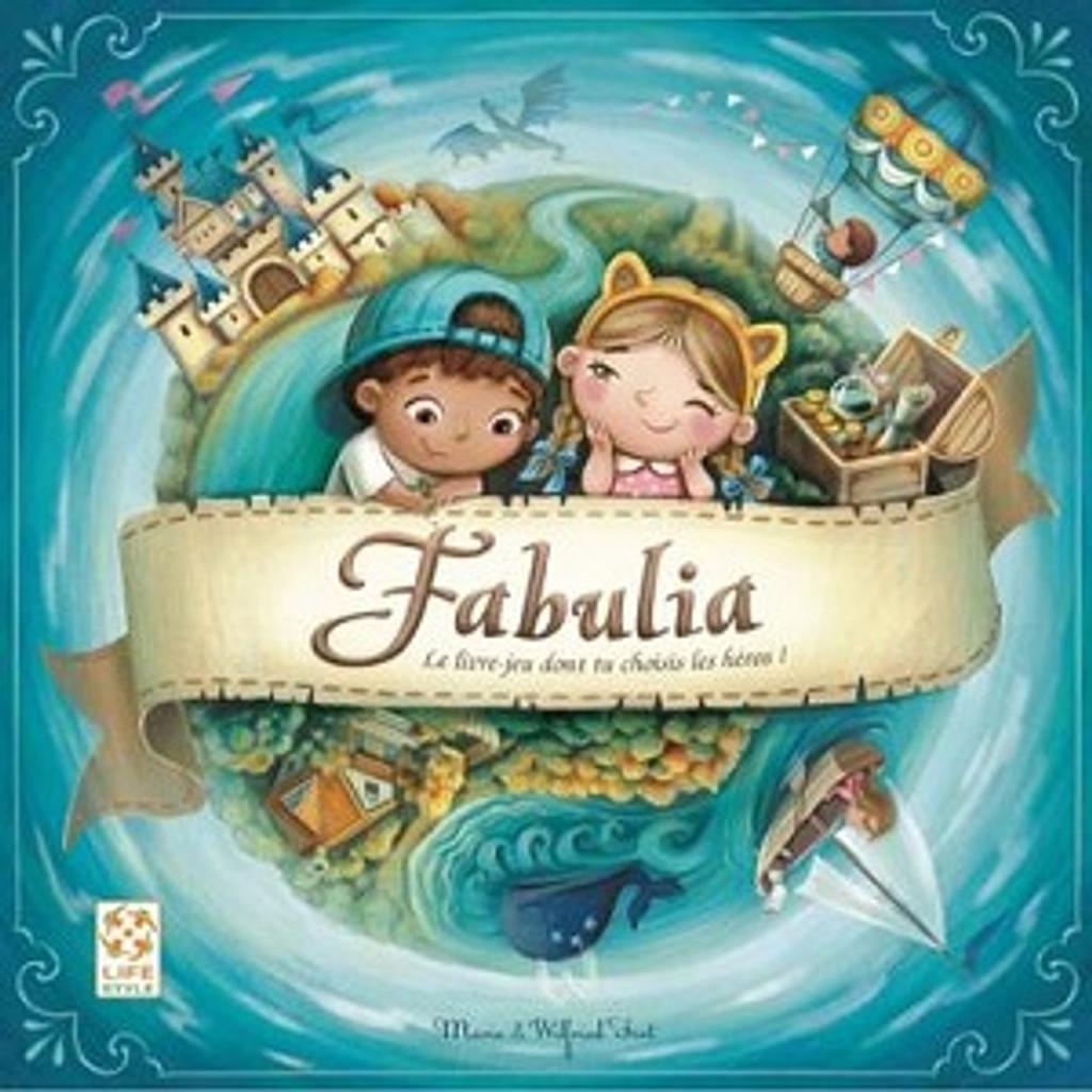 Fabulia : Le livre-jeu dont tu choisis les héros ! / Marie Fort, Wilfried Fort  