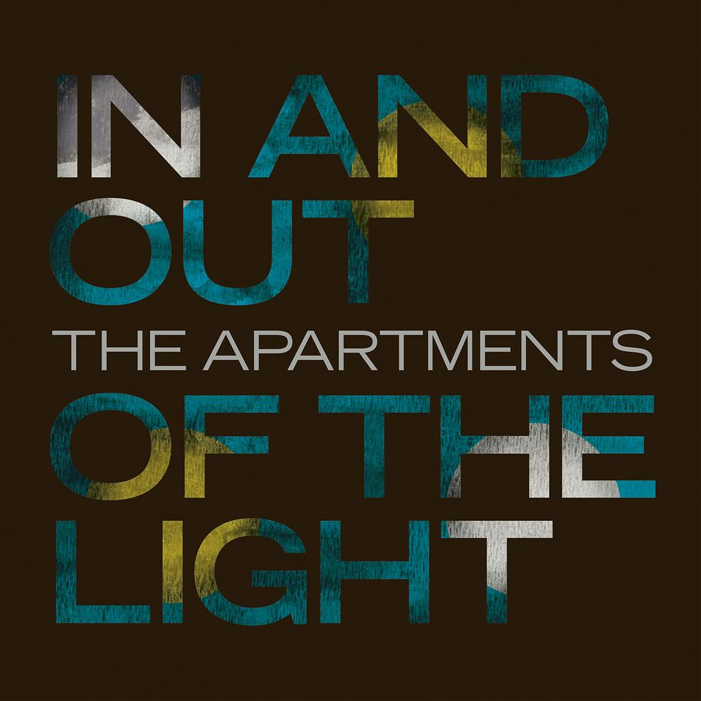 In and out of the light / The Apartments   The Apartments