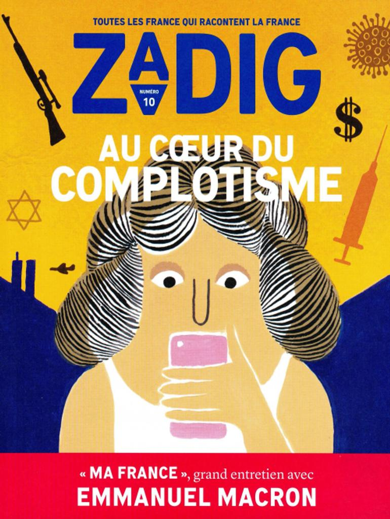 Zadig : toutes les France qui racontent la France. 10, Lundi 14 Juin 2021 |
