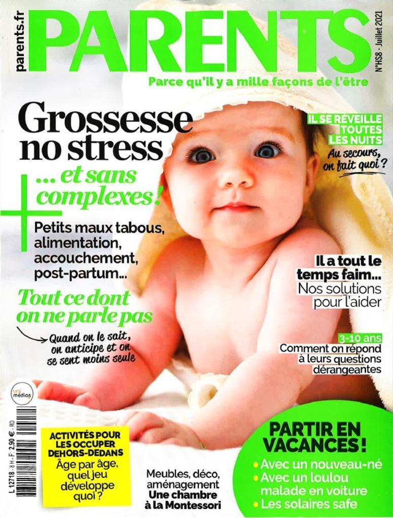 Parents : le magazine des plus belles années de la vie. 8H Juillet, Juillet 2021 |