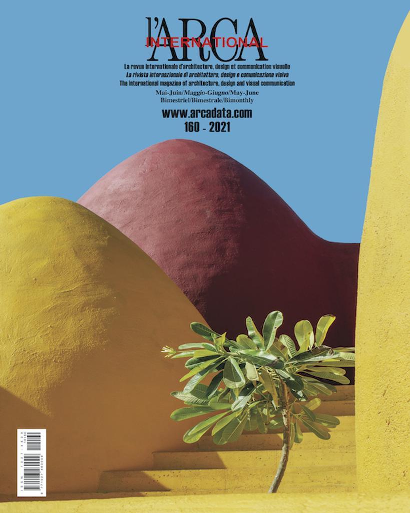 L'Arca international : la revue internationale d'architecture, design et communication visuelle. 160, Mai-Juin 2021 |