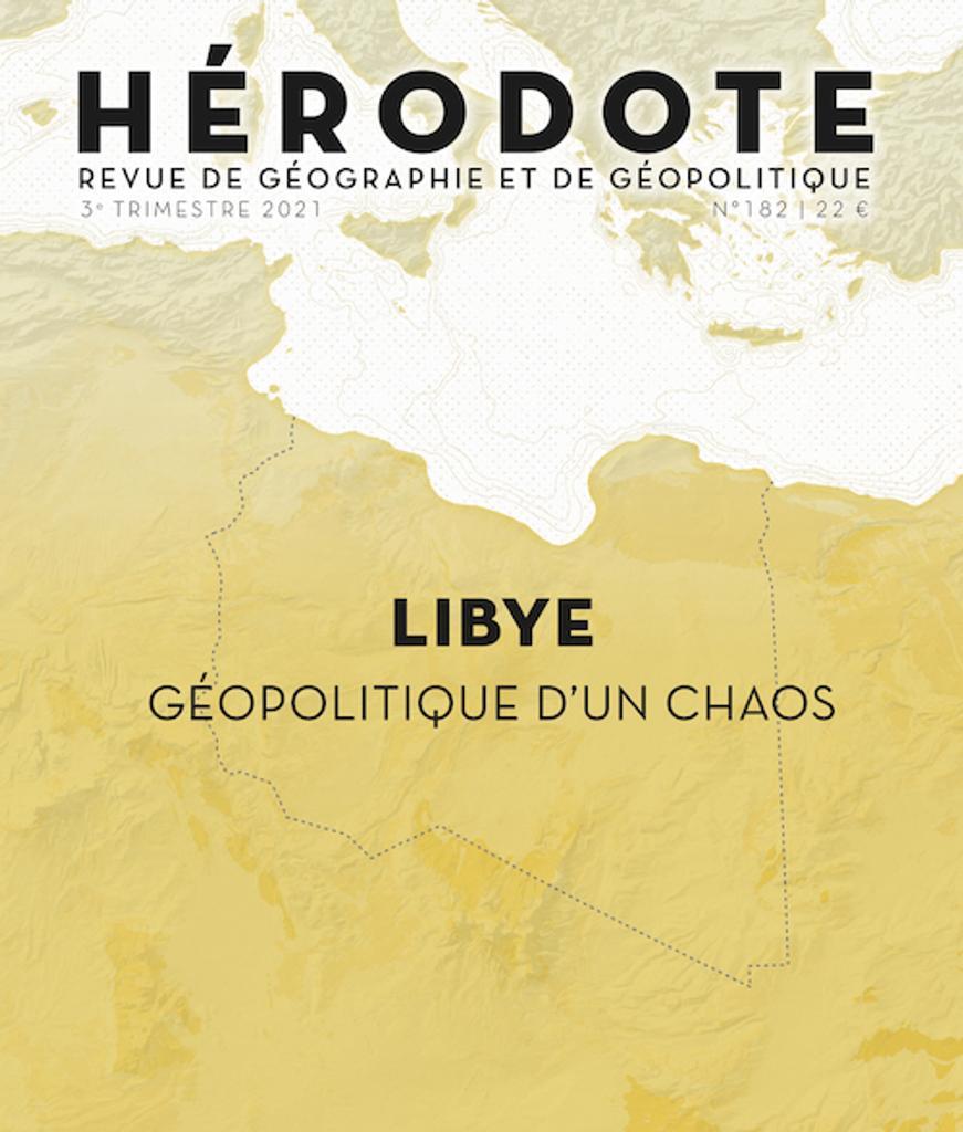 Hérodote : revue de géographie et de géopolitique. 182, 3ème trimestre 2021  