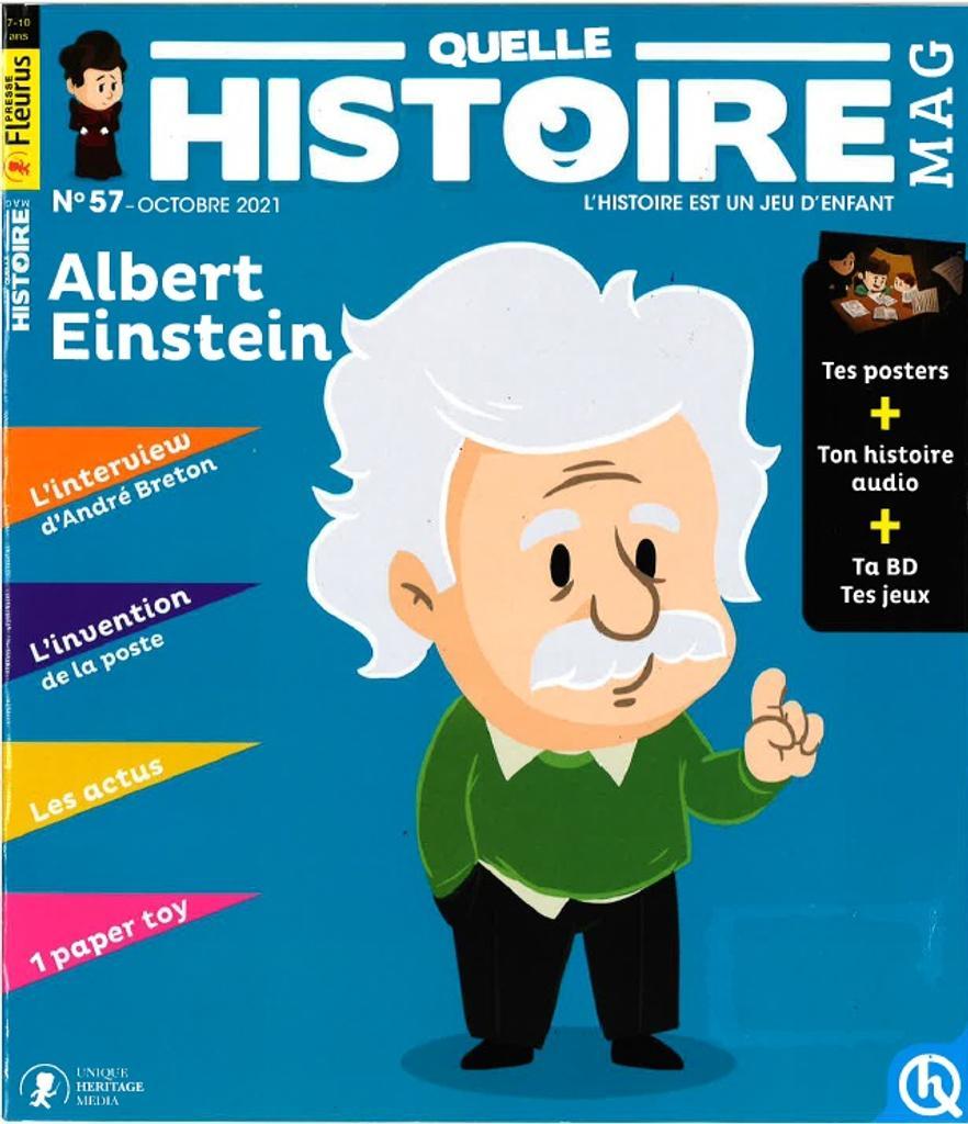 Quelle Histoire mag : 7-10 ans. 57, Octobre 2022  