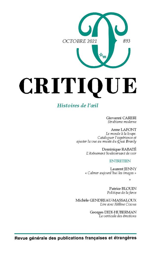 Critique : revue générale des publications françaises et étrangères. 893, Octobre 2021  