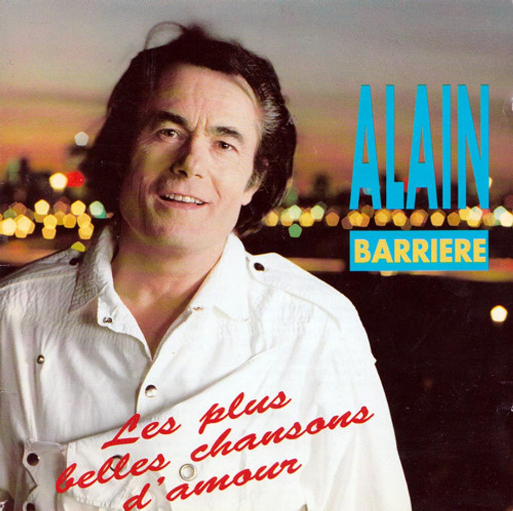 Les plus belles chansons d'amour / Alain Barriere, voc. | Barrière, Alain (1935-....). Interprète