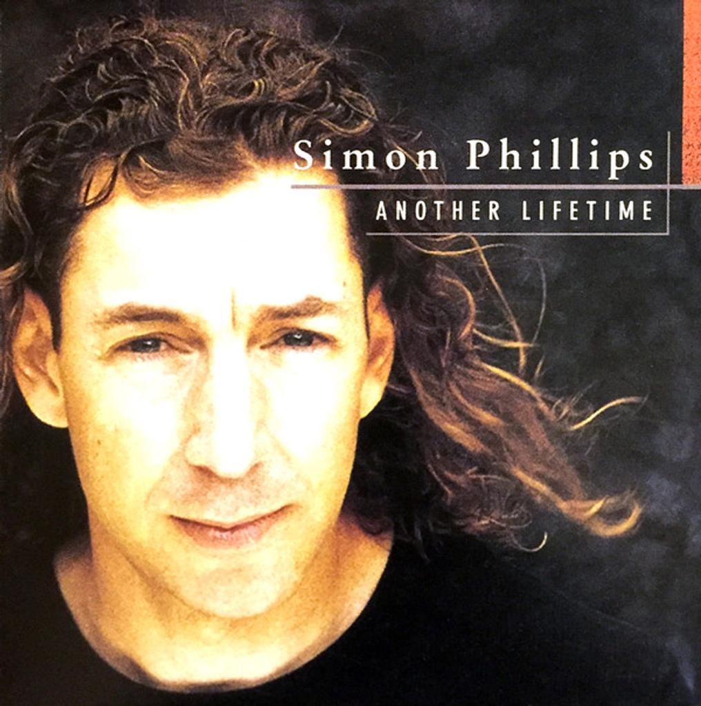 Another lifetime / Simon Phillips, drm   Phillips, Simon (1957-....). Interprète