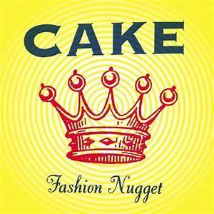 Fashion nugget / Cake   Cake. Musicien