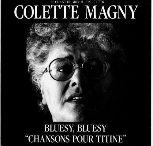 Chansons pour titine / Colette Magny | Magny, Colette (1926-1997)