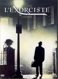 L' exorciste = The exorcist / mise en scène de William Friedkin |