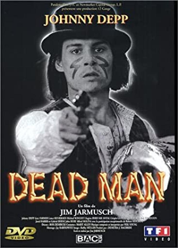 Dead man / mise en scène de Jim Jarmusch |