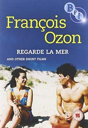 Regarde la mer. ; [suivi de] Une robe d'été. ; [et de] Et autres courts... / mise en scène de François Ozon | Ozon, François (1967-....). Monteur