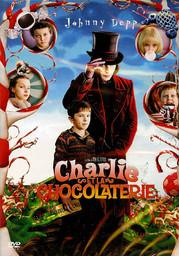 Charlie et la chocolaterie = Charlie and the chocolate factory / mise en scène de Tim Burton  