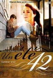 Un été 42 = Summer of '42 / Robert Mulligan, réal. |