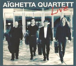 Live / Aïghetta quartett   Aïghetta quartet
