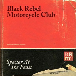 Specter at the feast / Black Rebel Motorcycle Club | Black Rebel Motorcycle Club