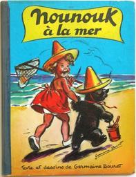 Nounouk à la mer : conte illustré / texte et images de Germaine Bouret | Bouret, Germaine (1907-1953). Illustrateur