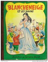 Blancheneige et les nains : illustrations de Germaine Bouret / Germaine Bouret | Bouret, Germaine (1907-1953). Illustrateur