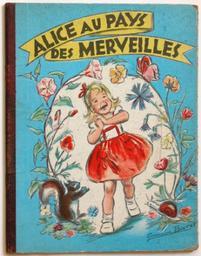 Alice au Pays des Merveilles : d'après Lewis Caroll : illustré par Germaine Bouret / Germaine Bouret | Bouret, Germaine (1907-1953). Illustrateur