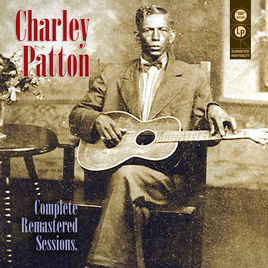 The essential collection : The father of the Blues' greatest recordings / Charley Patton | Patton, Charley (1887-1934)