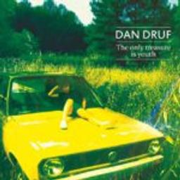 The only treasure is youth / Dan Druf | Dan Druf