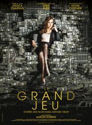 Le grand jeu / Aaron Sorkin, réal., scénario |