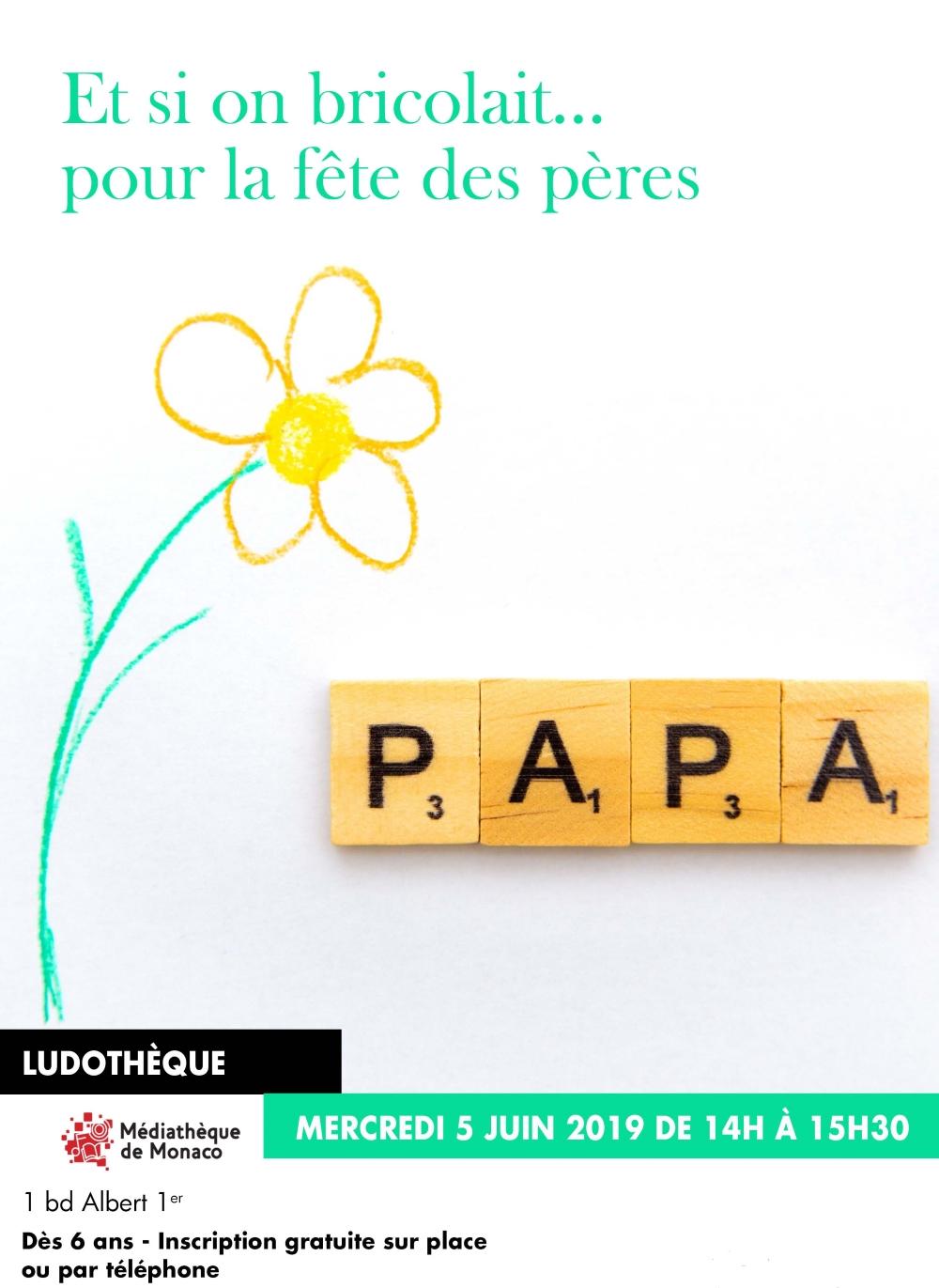 Et si on bricolait pour la fête des pères - Mercredi 5 juin 2019 de 14h à 15h30 - Ludothèque
